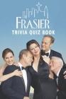 Frasier: Trivia Quiz Book Cover Image