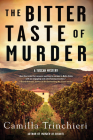 The Bitter Taste of Murder (A Tuscan Mystery #2) Cover Image