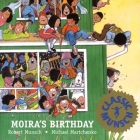 Moira's Birthday (Munsch for Kids) Cover Image