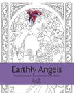 Earthly Angels: A beautiful and relaxing coloring book Cover Image