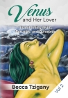 Venus and Her Lover: Transforming Myth, Sexuality, and Ourselves (Volume 2) Cover Image