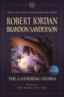 The Gathering Storm: Book Twelve of the Wheel of Time Cover Image