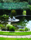 A Guide to Building Natural Swimming Pools Cover Image