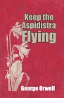Keep the Aspidistra Flying Cover Image