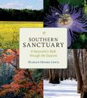 Southern Sanctuary: A Naturalist's Walk through the Seasons Cover Image