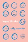 Happy Like This (Iowa Short Fiction Award) Cover Image