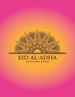 Eid al-Adha Keepsake Book: Collect Memories Through Writing Messages, Quotes, Adding Photos and Other Memorabilia to Treasure Forever Cover Image