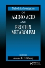 Methods for Investigation of Amino Acid and Protein Metabolism (Methods in Nutritional Research) Cover Image