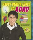 Handy Health Guide to ADHD (Handy Health Guides) Cover Image