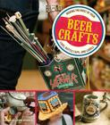 Beer Crafts: Making the Most of Your Cans, Bottle Caps, and Labels Cover Image