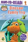 Dinosaur Family Trip (Dinosaur Train) Cover Image