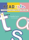 READable: A Comprehensive Guide to Teaching Your Child to Read Cover Image