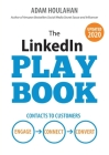 The LinkedIn Playbook: Contacts to Customers. Engage. Connect. Convert. Cover Image
