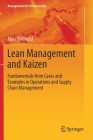 Lean Management and Kaizen: Fundamentals from Cases and Examples in Operations and Supply Chain Management (Management for Professionals) Cover Image