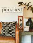 Punched: Techniques and Projects for Modern Punch Needle Art Cover Image