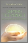 Defying The Verdict: How I Defeated Chronic Pain Cover Image