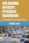 OKLAHOMA Drivers Practice Handbook: The Manual to prepare for Oklahoma Permit Test - More than 300 Questions and Answers Cover Image