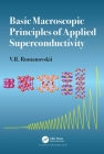 Basic Macroscopic Principles of Applied Superconductivity Cover Image