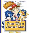 There Was a Crooked Man (Favorite Mother Goose Rhymes) Cover Image