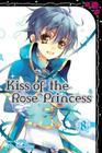 Kiss of the Rose Princess, Vol. 8 Cover Image