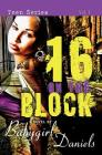 16 1/2 on the Block (Babygirl Dramas) Cover Image