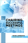 Chairing Successful Meetings: Lespérance Code (Mercury) Cover Image