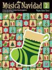Música de Navidad, Bk 2: 9 Early Intermediate Christmas Piano Arrangements in Latin American Styles (Musica Latina) Cover Image
