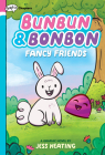 Fancy Friends: A Graphic Novel (Bunbun & Bonbon #1) Cover Image
