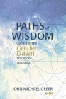 Paths of Wisdom: Cabala in the Golden Dawn Tradition Cover Image