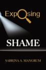 Exposing Shame Cover Image