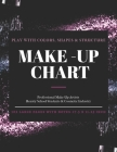 Make-Up Chart: A Professional Make-Up Practice Workbook for Make-Up Artists & Beauty Students. A4 LARGE SIZE Pages With Notes ( 17.5 Cover Image