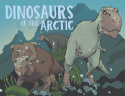 Dinosaurs of the Arctic: English Edition Cover Image