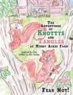 The Adventures of Knottys and Tangles at Muddy Acres Farm: Fear Not! Cover Image