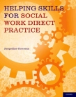 Helping Skills for Social Work Direct Practice Cover Image