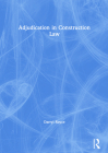 Adjudication in Construction Law (Construction Practice) Cover Image
