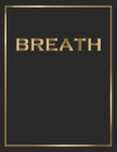 Breath: Gold and Black Decorative Book - Perfect for Coffee Tables, End Tables, Bookshelves, Interior Design & Home Staging Ad Cover Image