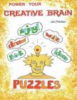Power your Creative Brain.: Art-Therapy Based Exercises Cover Image