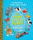 The Poky Little Puppy and Friends: The Nine Classic Little Golden Books Cover Image