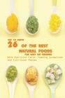 Get To Know 26 Of The Best Natural Foods For Baby Led Weaning With Nutrition Facts, Feeding Guidelines, And Full-color Photos: Baby Recipe Book Cover Image