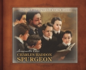Charles Haddon Spurgeon (Christian Biographies for Young Readers) Cover Image