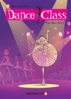 Dance Class #12: The New Girl (Dance Class Graphic Novels #12) Cover Image