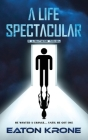 A Life Spectacular: A LightSide Novel Cover Image