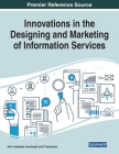 Innovations in the Designing and Marketing of Information Services Cover Image