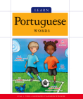 Learn Portuguese Words (Foreign Language Basics) Cover Image