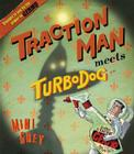 Traction Man Meets Turbodog Cover Image