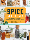 Spice Apothecary: Blending and Using Common Spices for Everyday Health Cover Image