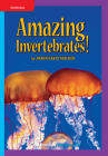 Science, a Closer Look, Grade 3, Amazing Invertebrates (6 Copies) (Elementary Science Closer Look) Cover Image
