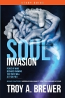 Soul Invasion Study Guide: Peace of mind because knowing the truth will set you free Cover Image