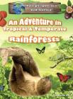 An Adventure in Tropical & Temperate Rainforests (Discover Unit Studies #1) Cover Image