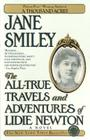 The All-True Travels and Adventures of Lidie Newton: A Novel Cover Image